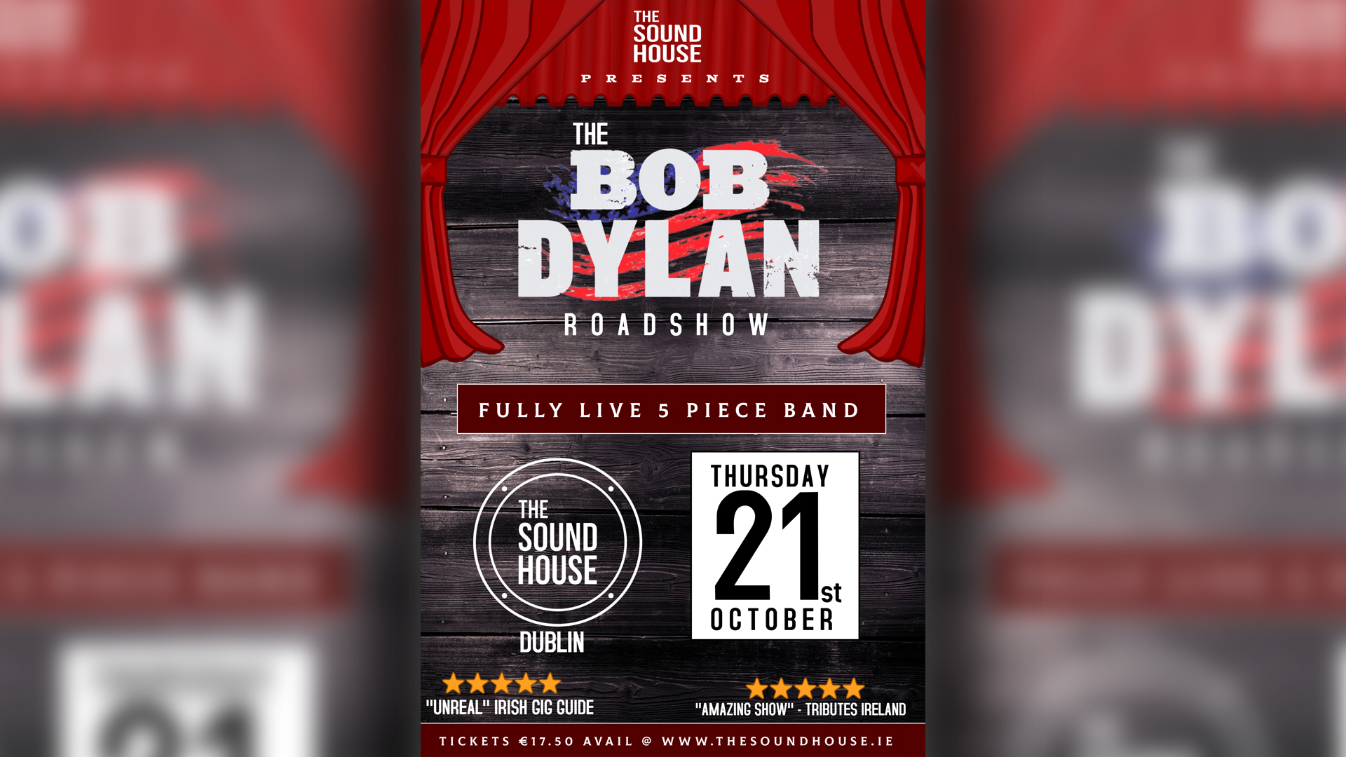 The Bob Dylan Roadshow // Live In The Sound House
